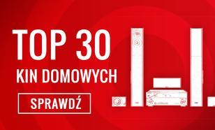 Zestawienie Kin Domowych - Zobacz TOP 30 Polecanych Modeli!