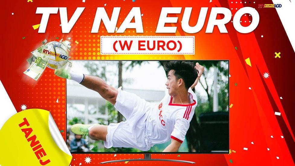 Telewizory nawet o kilkaset złotych taniej! Promocje na Euro 2020