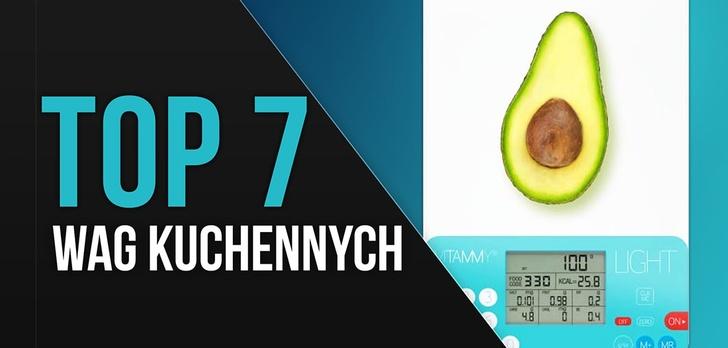 TOP 7 Wag kuchennych - Ranking elektronicznych wag do kuchni