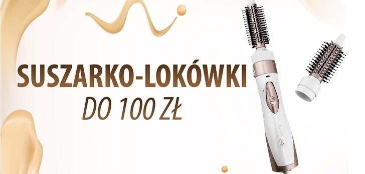 Dobre suszarko-lokówki do 100 zł  TOP 5 
