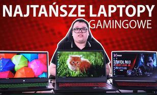 Tanie laptopy dla graczy |TOP 5|