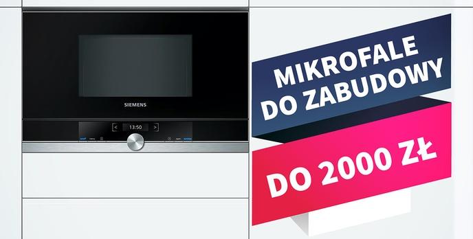 Kuchenki mikrofalowe do zabudowy do 2000 zł |TOP 7|