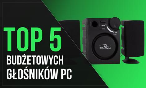 TOP 5 Najtańszych Polecanych Głośników Komputerowych