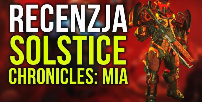 Recenzja Solstice Chronicles: MIA – Miało Być Tak Pięknie