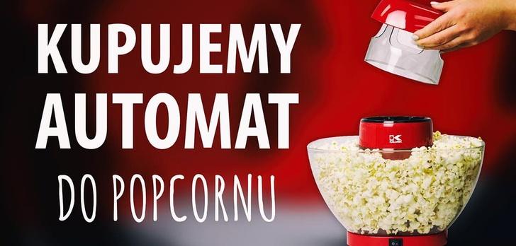 Jak kupić automat do popcornu? Ważne porady