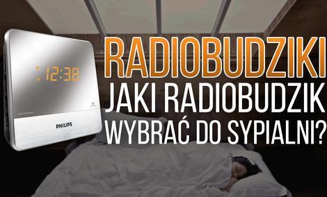 Radiobudziki – Jaki Radiobudzik Wybrać do Sypialni?