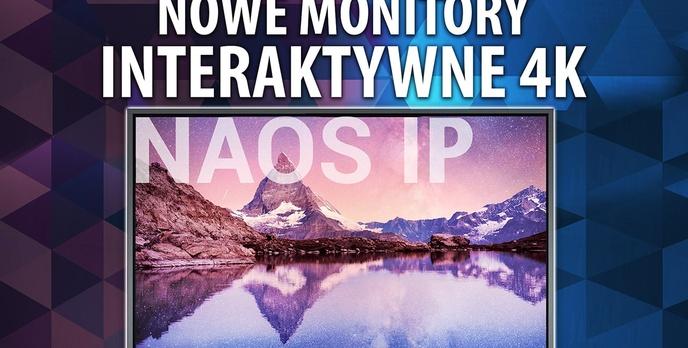 Newline Naos IP - Nowe interaktywne monitory 4K dla biznesu