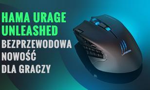 Hama uRage Unleashed - bezprzewodowa nowość dla graczy