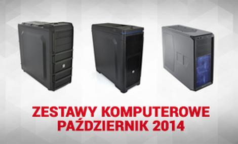 Zestawy komputerowe Październik 2014