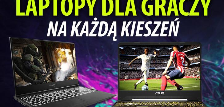 Jaki laptop dla gracza w 2019?