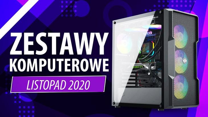 Jaki Komputer Wybrać? Propozycje Zestawów PC na Listopad 2020