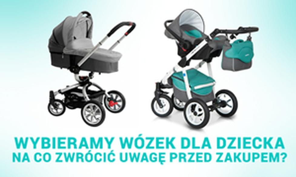 Wybieramy Wózek Dla Dziecka – Na co Zwrócić Uwagę Przed Zakupem?