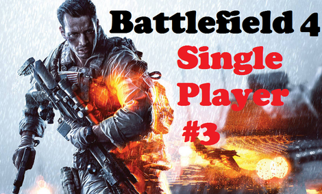 Battlefield 4 Single Player [RECENZJA]