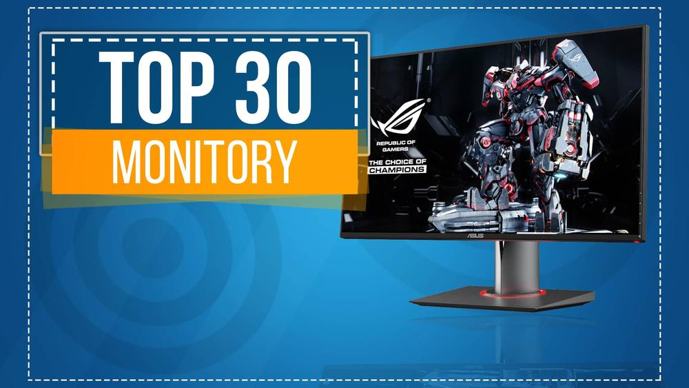 TOP 30 Monitorów - Dobry Obraz w Dobrej Cenie - Co Kupić?