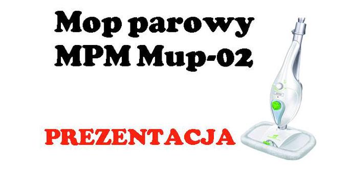 Mop parowy MPM MUP-02 [PREZENTACJA]