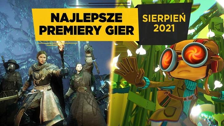 Najlepsze Premiery Gier Sierpień 2021 - Psychonauts 2, New World