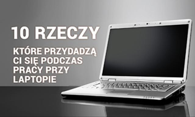 10 Rzeczy Które Przydadzą Ci Się Podczas Pracy Przy Laptopie