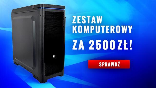 Zestaw Komputerowy Za 2500 zł!