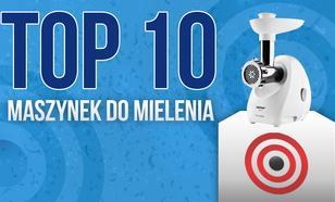 Maszynki do Mielenia – Wybieramy TOP10 Najpopularniejszych Maszynek do Mielenia