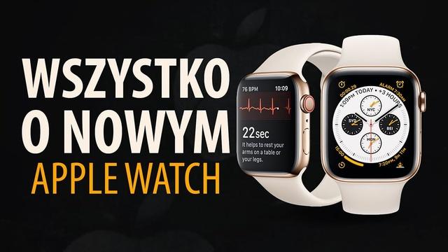 Wszystko o nowym Apple Watch 4!