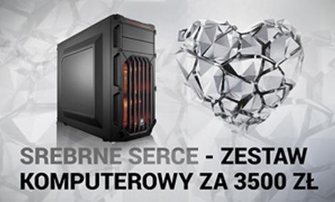 Srebrne Serce - Zestaw Komputerowy za 3500 zł