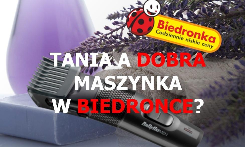 Niezła maszynka do strzyżenia w Biedronce? Już niedługo!