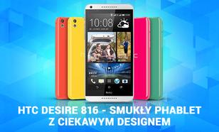 HTC Desire 816 - Smukły Phablet z Ciekawym Designem