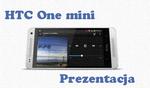 HTC One mini rzut okiem na nowego smartfona HTC