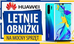Letnia promocja na sprzęty Huawei - Zniżki i dodatki