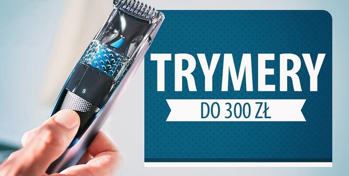 Trymery do brody do 300 zł |TOP 5|
