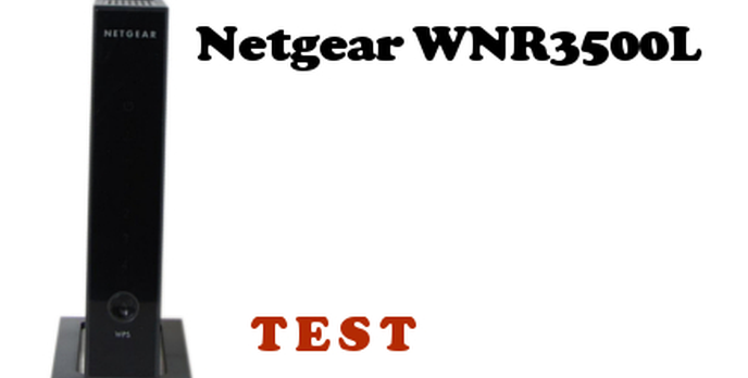 Netgear WNR3500L test Routera