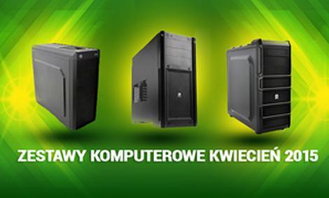 Polecane Zestawy Komputerowe od 1200 do 6500 zł 04/2015