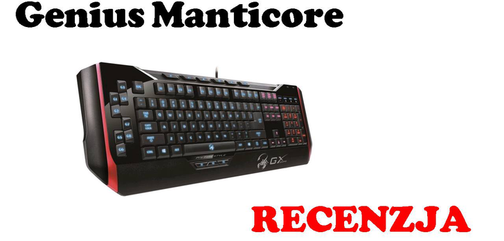 Genius Manticore [RECENZJA]