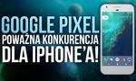 Nowa Konkurencja Dla iPhone'a - Wszystko Co Wiemy o Google Pixel