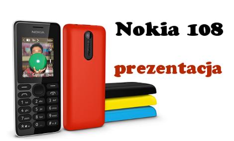 Nokia 108 - coś dla mało wymagających retromaniaków