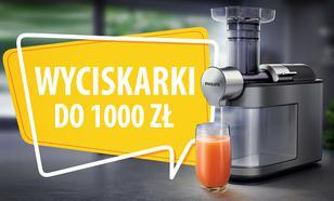 Jaka wyciskarka wolnoobrotowa do 1000 zł? |TOP 7|