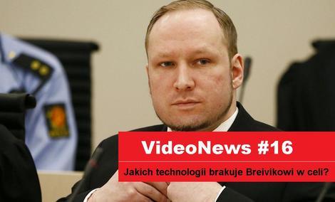 VideoNews #16 - na co narzeka Breivik w więzieniu...?
