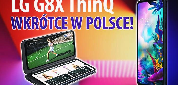 Szalony LG G8X z dwoma ekranami już wkrótce w Polsce!