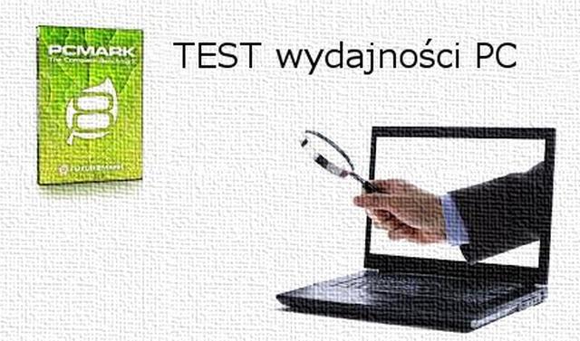[PORADA] Kompleksowy test wydajności PC