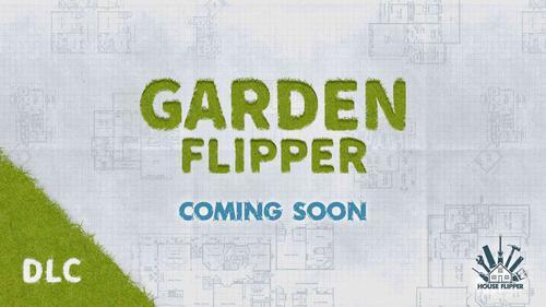 House Flipper: Garden Flipper