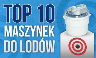 Ranking TOP 10 Maszynek do Lodów – Wybieramy Urządzenie do Domowych Lodów!
