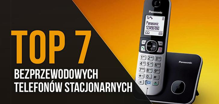 TOP 7 Bezprzewodowych Telefonów Stacjonarnych