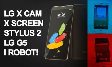 LG X Cam - LG X Screen - LG Stylus 2 - LG G5 na MWC 2016