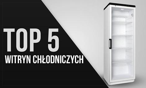 TOP 5 Witryn chłodniczych wolnostojących - Zaawansowane chłodzenie