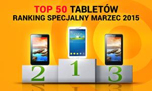 TOP 50 Tabletów - Ranking Specjalny Luty 2015