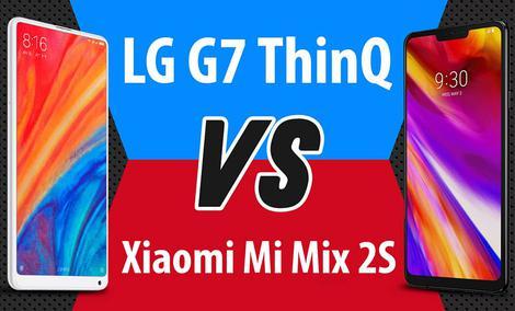 LG G7 ThinQ vs Xiaomi Mi Mix 2S