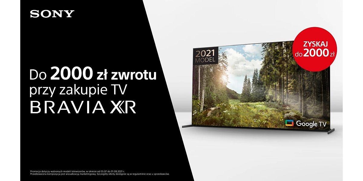 zwrot 2000 zł przy zakupie TV Sony