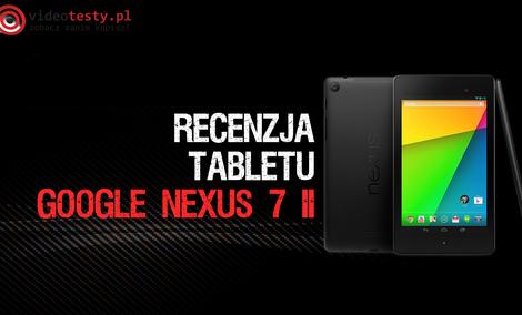"""Google Nexus 7 drugiej generacji (2013) - czy najlepszy Tablet 7""""...?"""