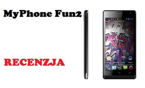MyPhone Fun 2 - Tani smartfon z sporymi możliwościami