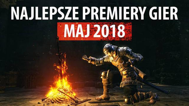 Najlepsze Premiery Gier Maj 2018 - Dark Souls: Remastered, Agony, Pillars of Eternity II: Deadfire